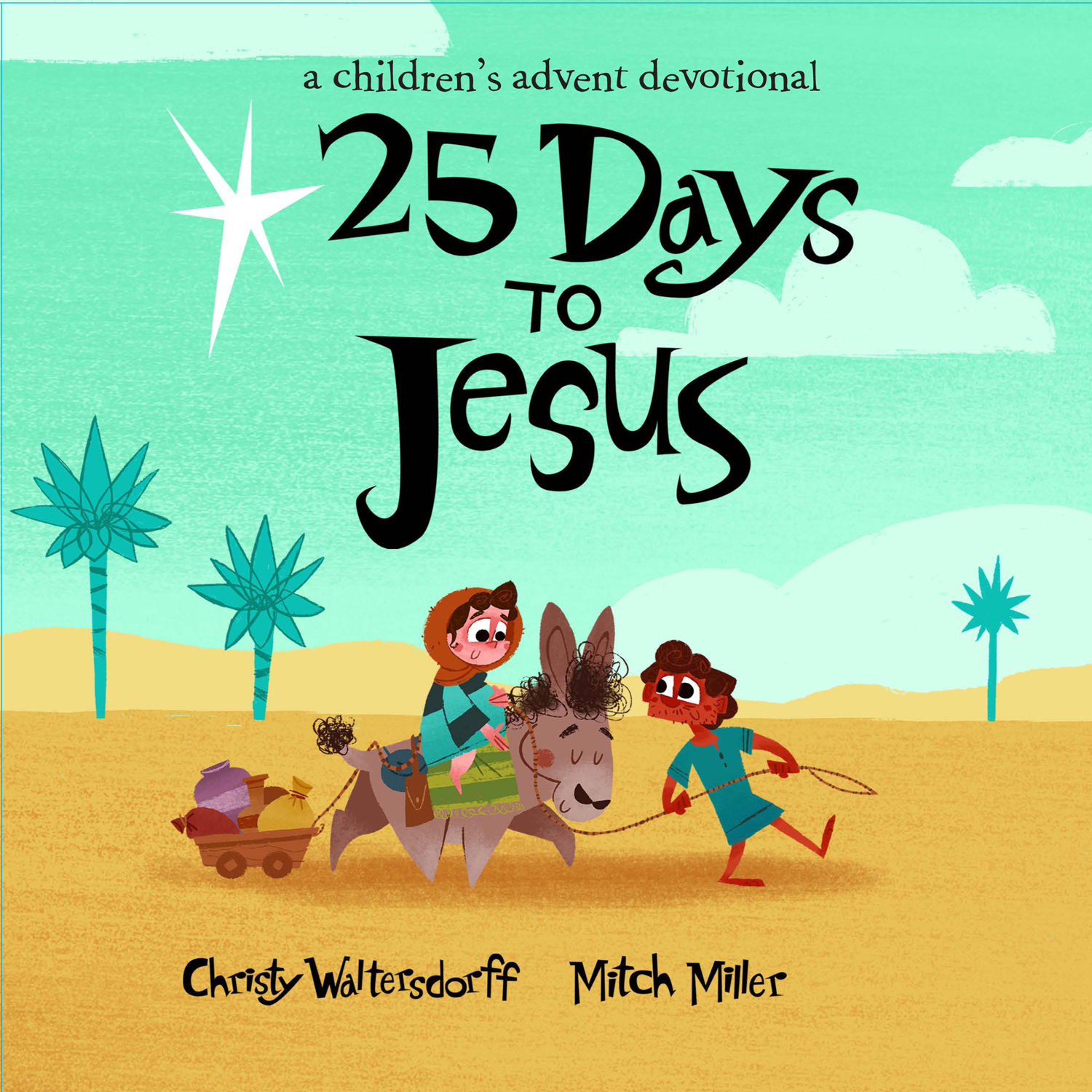 25 Days to Jesus - A Children's Advent Devotional