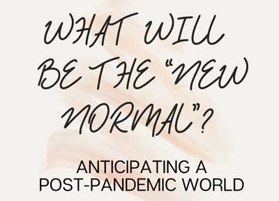 What Will Be the New Normal?